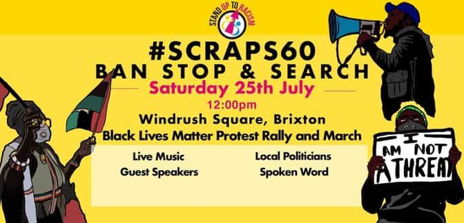 Black lives matter rally and march against stop and search – Brixton Sat 25 July