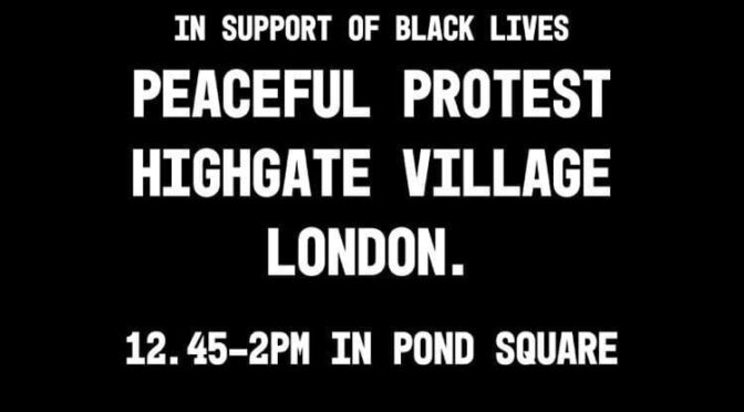 Highgate Village BLM Take The Knee protest 12:45 Saturday 25th July