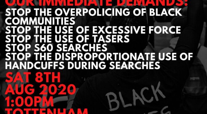 Protest at Tottenham police station Saturday 8 August 1pm – No Justice, No Peace