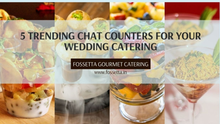 chaat items to add in wedding catering in Delhi NCR