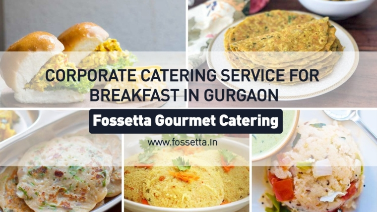 corporate catering in Gurgaon by Fossetta Gourmet Catering
