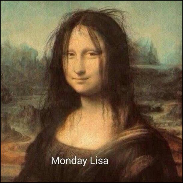 Monday Lisa - Мона Ліза з картини да Вінчі, але розпатлана