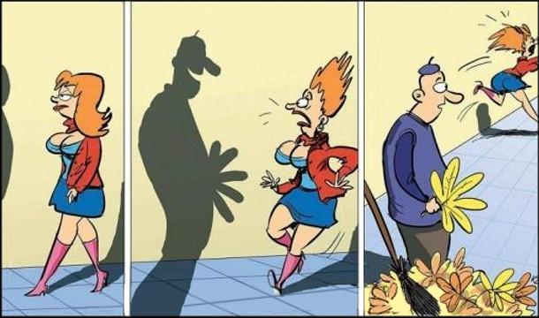 Йде жінка вулицею і бачить тінь чоловіка з п'ятьма пенісами. Жінка злякалася і втікла. А насправді це був двірник який тримав в руці листя
