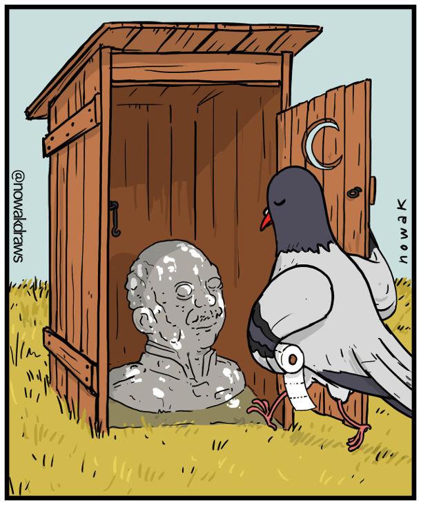 Смішний малюнок Голуб і пам'ятник. Голуб заходить до дерев'яного туалету, де замість отвору бюст якомусь діячу, весь обісраний.