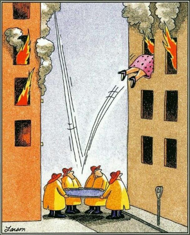Смішний малюнок про пожежу. Під час пожежі, рятувальники натягнули рятувальний батут. Жінка з вікна пригнула на нього, але відскочила і залетіла у вікно іншого будинку, де також пожежа