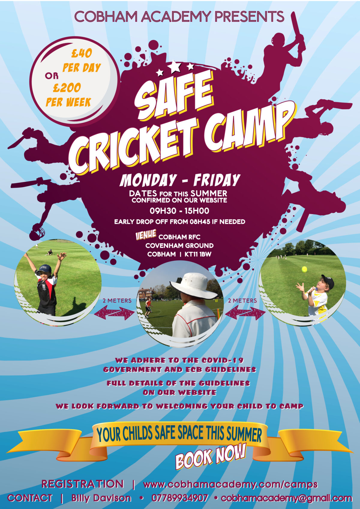 Cricket Sports Camp 2020 – Summer Safe now open.