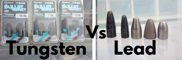 Tungsten Vs Lead for fishing