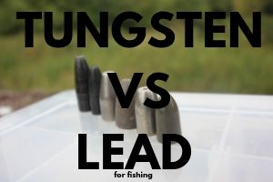 TUNGSTEN VS LEAD FOR FISHING