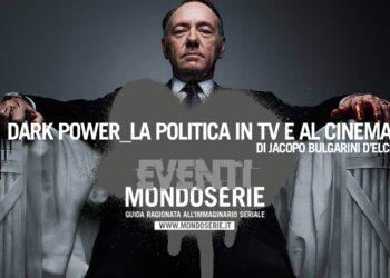 Locandina Dark Power politica tv cinema