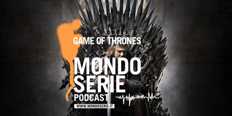 Artwork di Game of Thrones podcast per MONDOSERIE