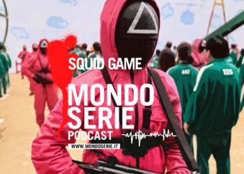 Cover di Squid Game podcast per Mondoserie