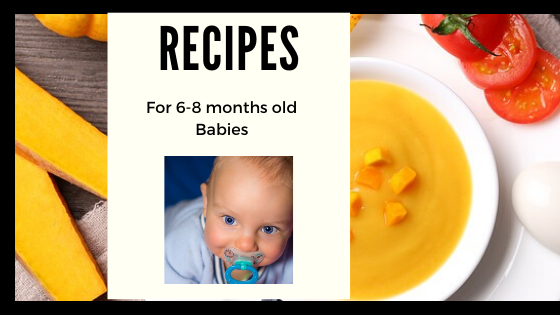 Recipes for 6-12 months old babies