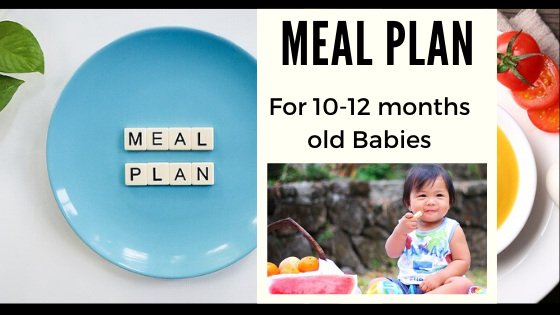 Meal Plan for 10-12 months Babies
