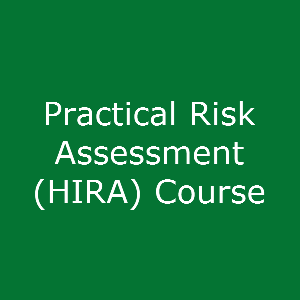 Practical Risk Assessment (HIRA) Course