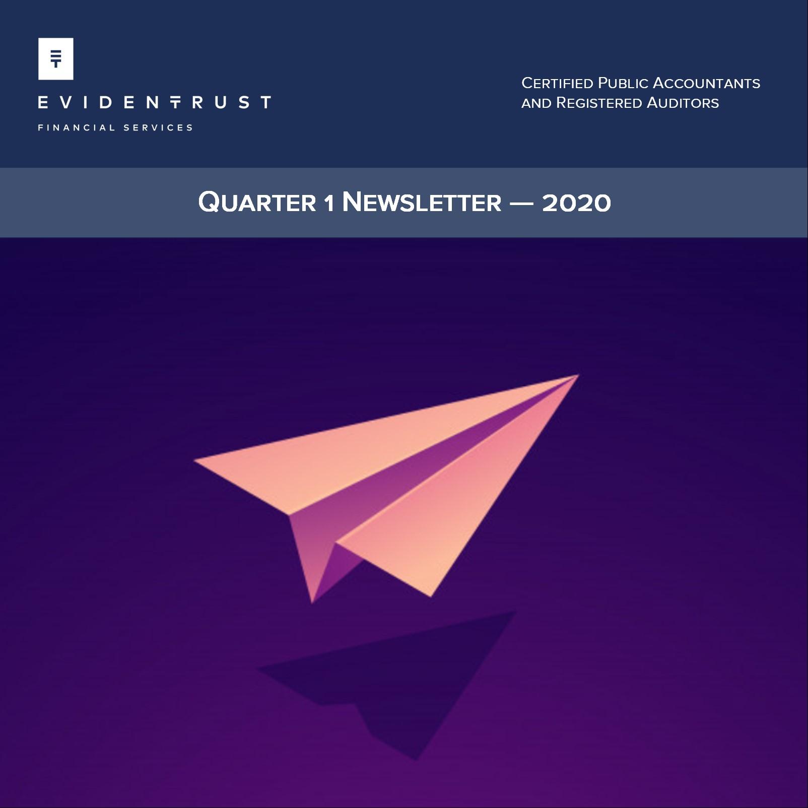 Quarter 1 Newsletter – 2020