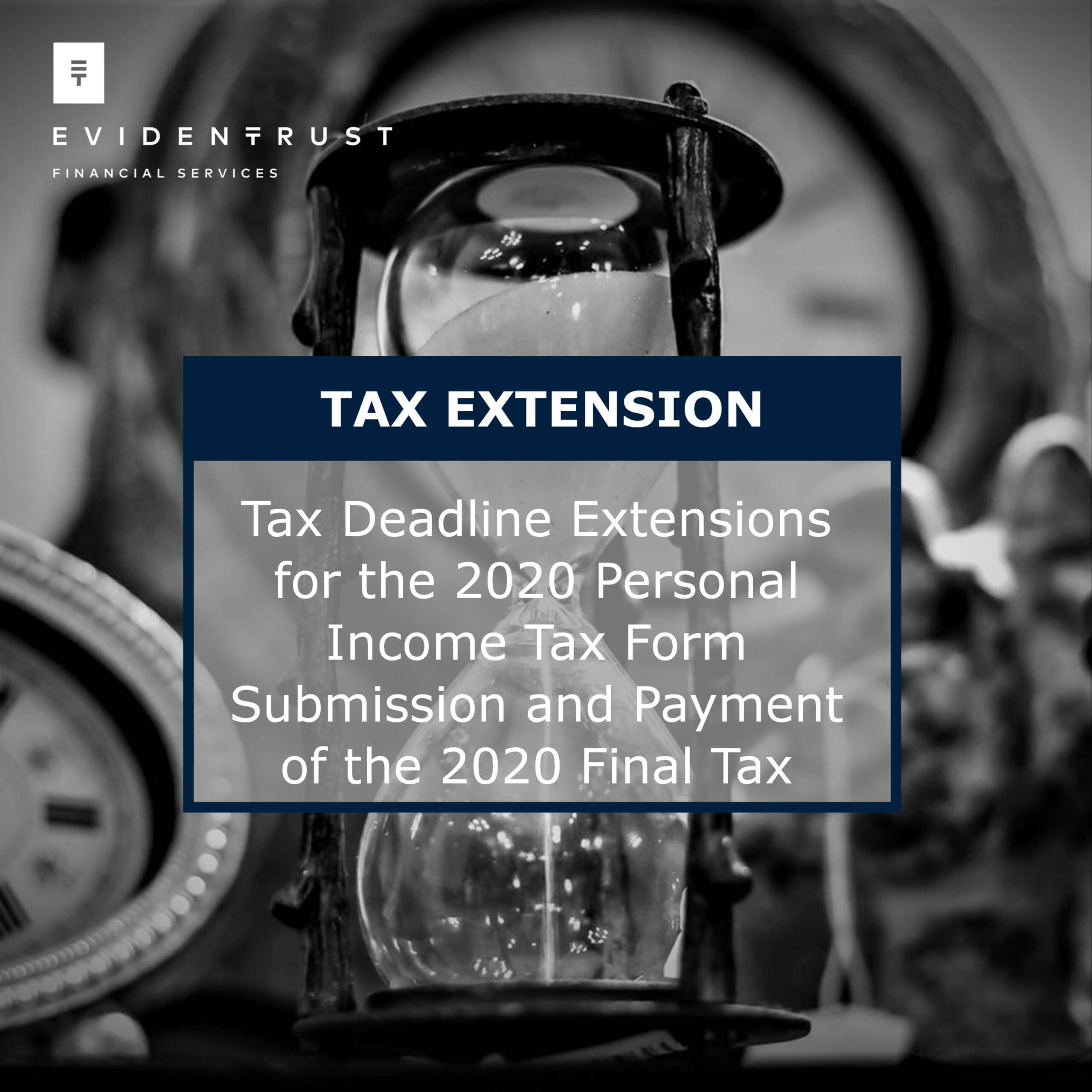 Extension of 2020 Personal Income Tax form submission and final tax payment deadlines