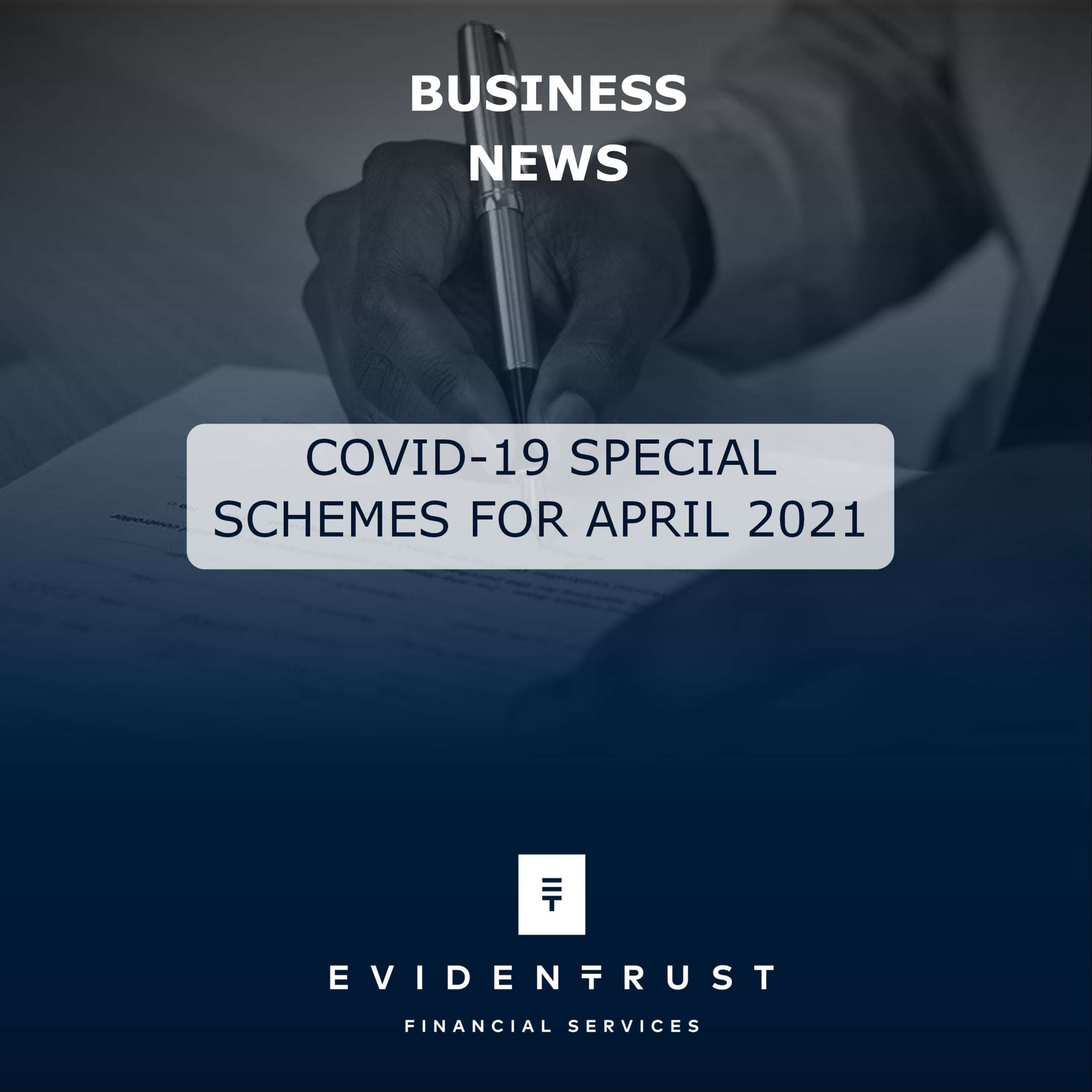 COVID-19 SPECIAL SCHEMES FOR APRIL 2021