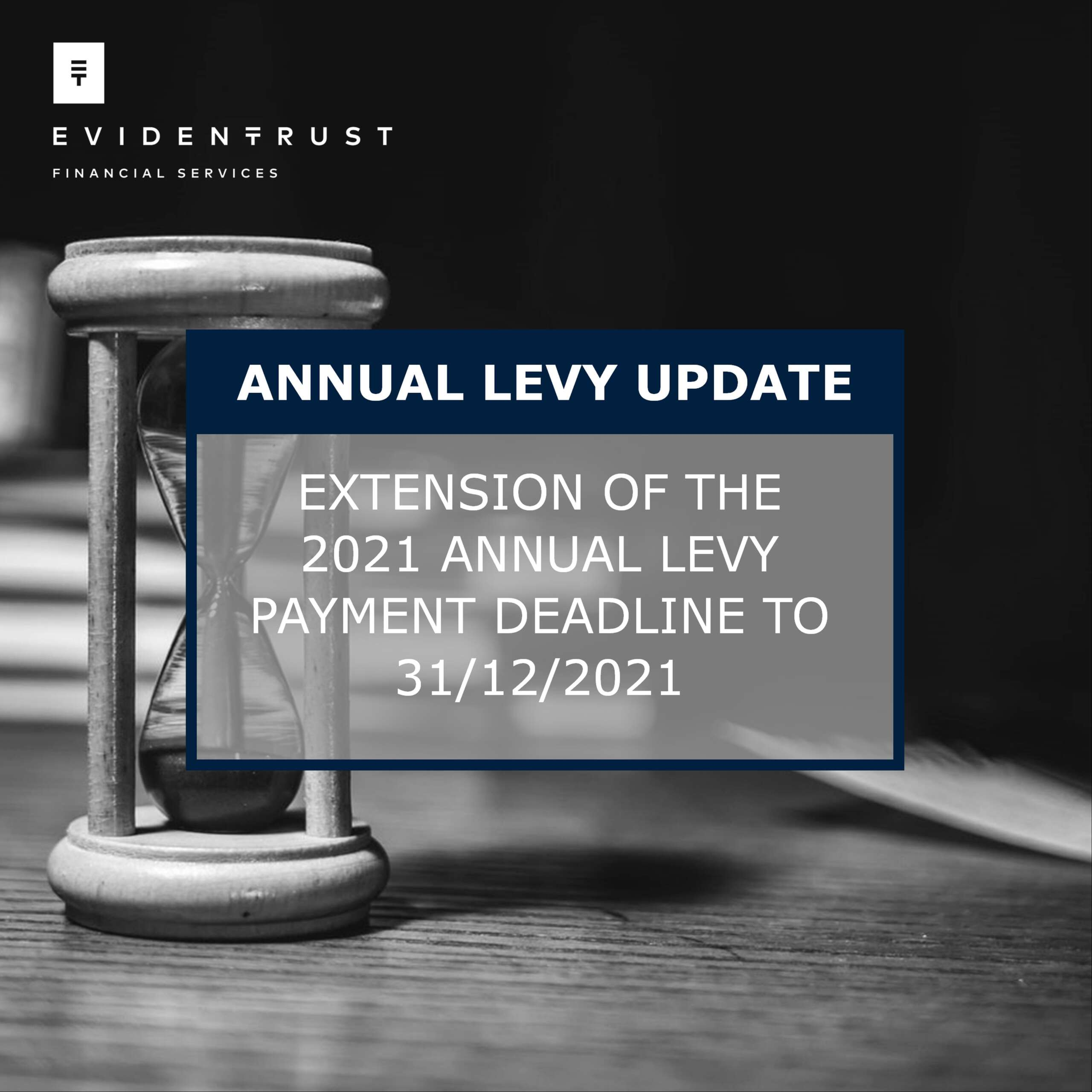 Extension of 2021 Annual Levy Deadline