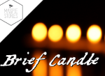 Brief Candle – Writing Update 7th February 2021