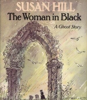 The Woman in Black – Modern Gothic at its Best