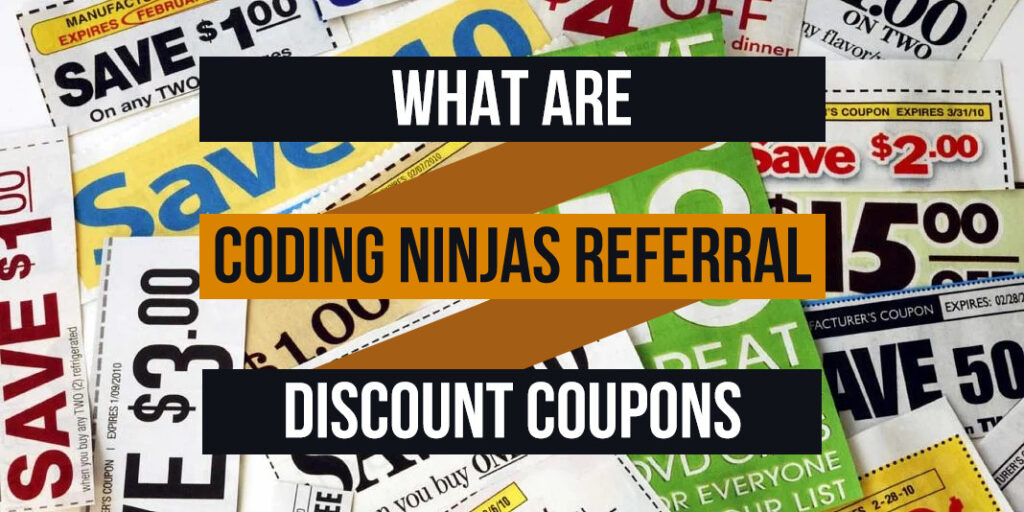 what are coding ninjas referral discount coupons
