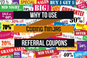 why to use coding ninjas referral coupons