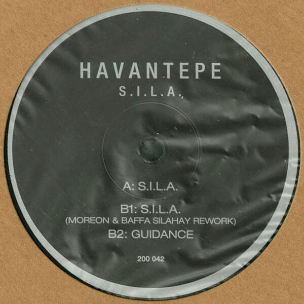 """Havantepe - S.I.L.A. (Incl. Moreon & Baffa Remix) - 12"""" (200-042)"""
