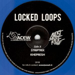 "A Credible Eye Witness & Ghost Ride - Locked Loops - 12"" (ACEW 009)"