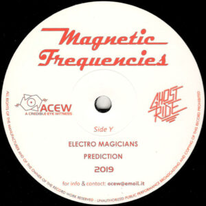 """A Credible Eye Witness & Ghost Ride - Magnetic Frequencies - 12"""" (ACEW 011)"""