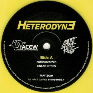 "A Credible Eye Witness & Ghost Ride - Heterodyne - 12"" (ACEW 012)"