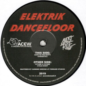 "A Credible Eye Witness & Ghost Ride - Elektrik Dancefloor - 12"" (ACEW 014)"