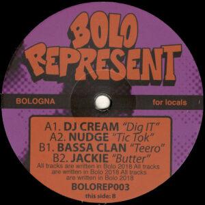 """DJ Cream / Nudge / Bassa Clan / Jackie - Bolo Represent 003 - 12"""" (BOLOREP003)"""