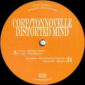 "Corp / Tonnovelle - Distorted Mind - 12"" (BS06)"