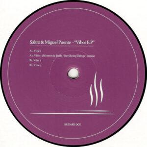 "Sakro & Miguel Puente - Vibes EP (Incl. Moreon & Baffa Remix) - 12"" (BUDARE007)"