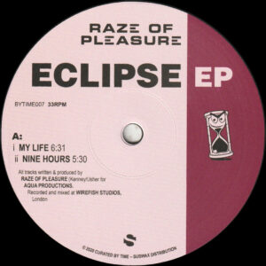 "Raze of Pleasure - Eclipse EP - 12"" (BYTIME007)"