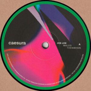 "Jos Lok - ThenWhen EP - 12"" (CAESURA001)"