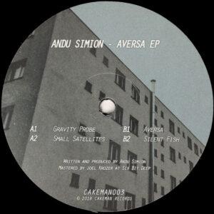 "Andu Simion - Aversa EP - 12"" 180gr. (CAKEMAN003)"
