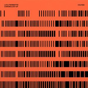 """Luca Piermattei - Chronology EP - 12"""" (COLT006)"""