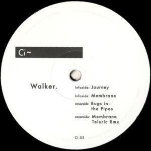 "Walker. - Journey EP (Incl. Teluric Remix) - 12"" (Ci.03)"