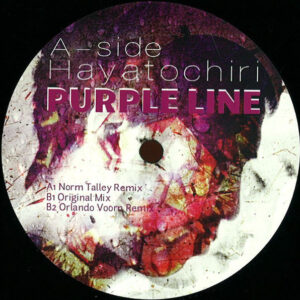 "Hayatochiri - Purple Line (Incl. Norm Talley & Orlando Voorn Remixes) - 12"" (DR005)"