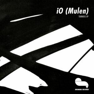"""iO (Mulen) - Turboss EP - 12"""" (DRUMMA021)"""