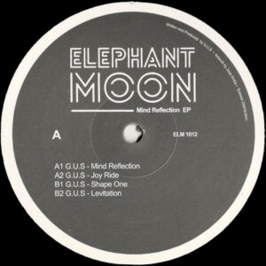 "G.U.S - Mind Reflection EP - 12"" (ELM 1012)"