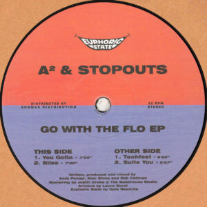 "A² & Stopouts - Go With The Flo EP - 12"" (EPHCS001)"