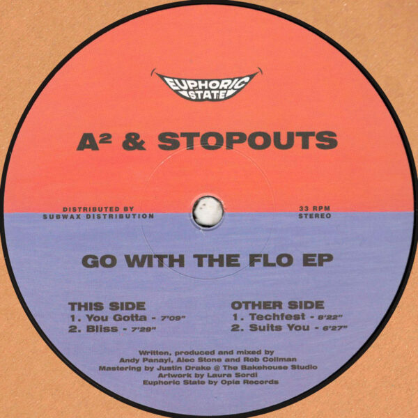 """A² & Stopouts - Go With The Flo EP - 12"""" (EPHCS001)"""