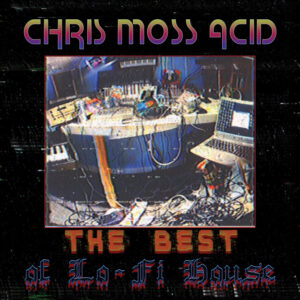 "Chris Moss Acid - The Best of Lo-Fi House (3x12"") (FE 024)"