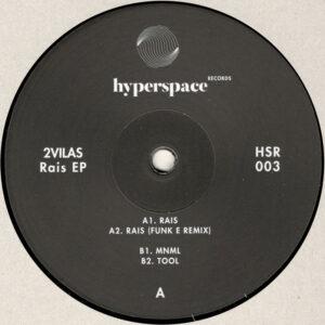 """2Vilas - Rais EP (Incl. Funk E Remix) - 12"""" (HSR003)"""
