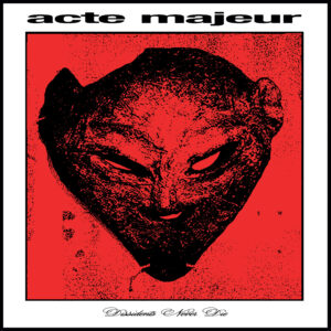 "Acte Majeur - Dissidents Never Die (2x12"") (LIBX01)"