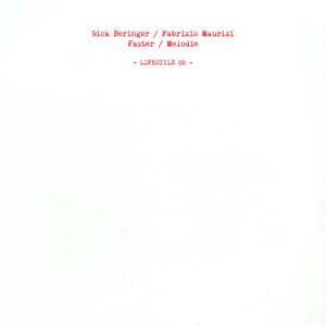 "Nick Beringer / Fabrizio Maurizi / Faster / Melodie - Lifestyle 02 - 12"" (LIFESTYLE02)"