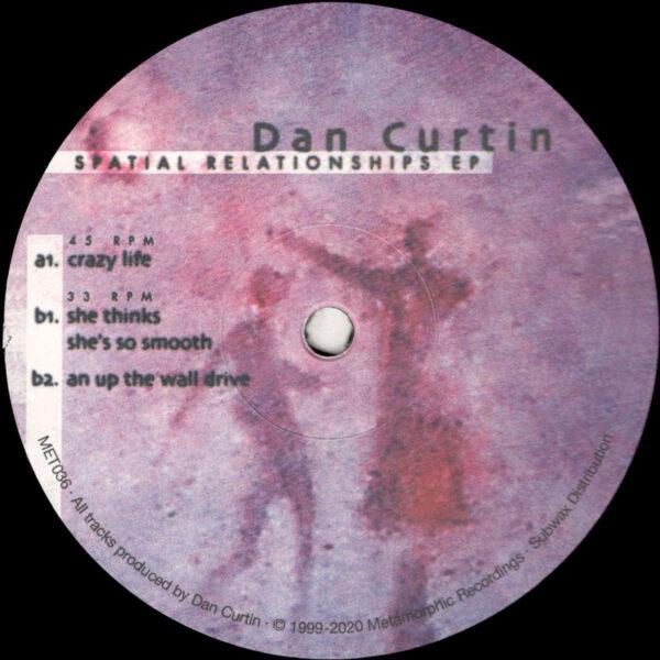 "Dan Curtin - Spatial Relationships EP (Reissue) - 12"" (MET036)"