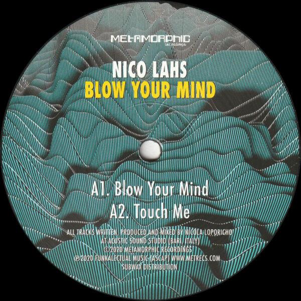 """Nico Lahs - Blow Your Mind - 12"""" (MET037)"""